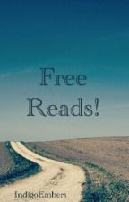 Free Reads by IndigoEmbers