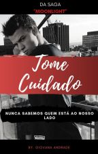 Tome Cuidado ||⭐Book Five⭐ by Sagamagcon_5sos