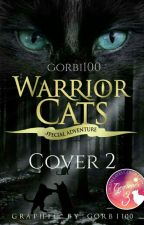 Warrior Cats - Cover 2 // open!  by gorbi100