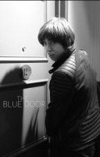The Blue Door (Van McCann Fanfiction) by julesjuliet