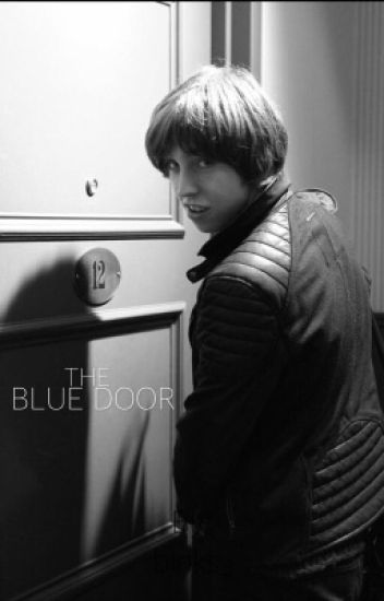 The Blue Door (Van McCann Fanfiction)