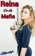Reina De La Mafia. by Mercelys_V