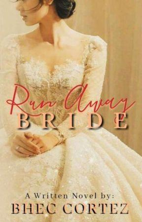 Run Away Bride by BHECCORTEZ