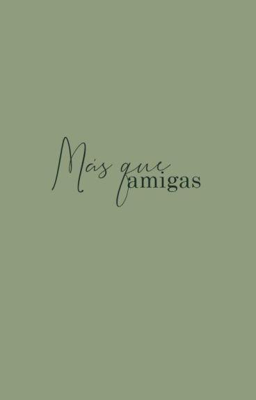 ♡ Más Que Amigas ♡ (SooSun)