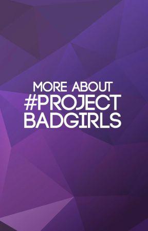 About #ProjectBadGirls by ProjectBadGirls