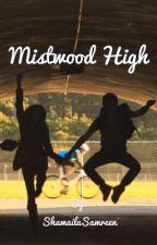 Mistwood High by ShamailaSamreen
