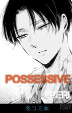 Possessive - EreRi by konbi_n