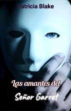 Las amantes del señor Garret 1 ©  by patris29