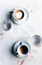 us.||✔️ by headmistressteeny