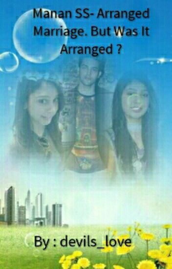Manan SS- We Had An Arranged Marriage... (#Marriage Series 1)