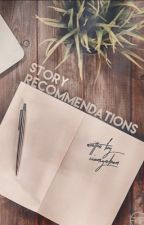Story Recommendations  by ZiamSyndrom