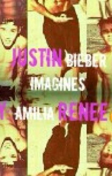 Justin Bieber Dirty Imagines/One Shots!