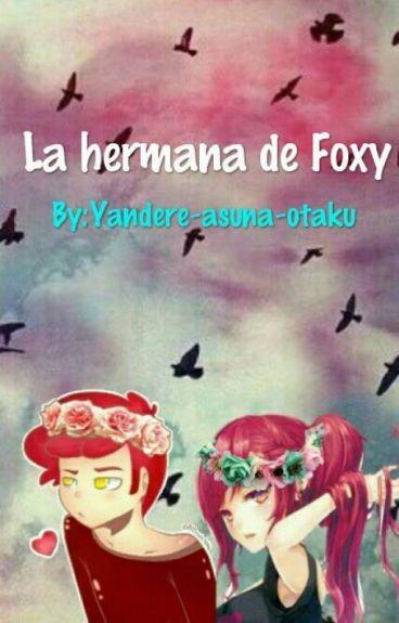 La hermana de Foxy (Golden Freddy y Tu)