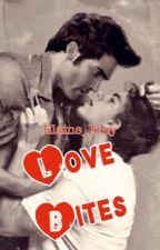 Love Bites by Elaine_Fray