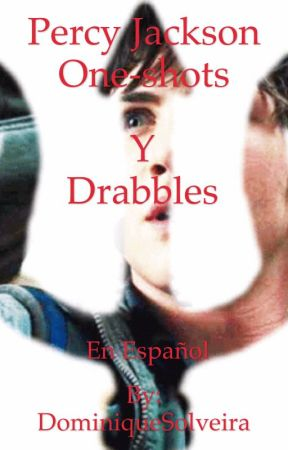Percy Jackson one-shots y drabbles by DominiqueSolveira