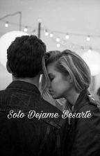 Solo Dejame Besarte  by cf_gemeliersbcn