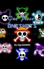 One Piece OneShots by Sigrid20002