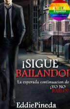 ¡Sigue Bailando! by EddiePineda