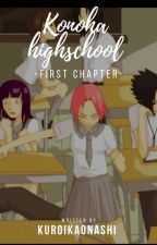 Konoha high school Neue schule Neues Glück? by KuroiKaonashi