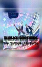 EHRLICH BROTHERS für immer und ewig! by Storylive12