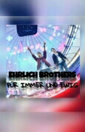 EHRLICH BROTHERS für immer und ewig!