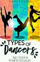 Types of dancers by dancewlou-