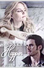 Mistakes Happen  by MollyofCallaghan