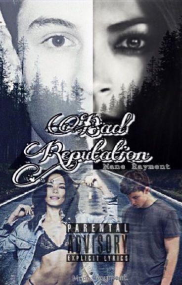 Bad Reputation. |Shawn Mendes|