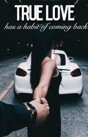 True love has a habit of coming back by neymartois