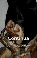 ->Continua<- by Hao_Senpai