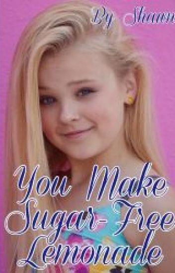 You Make Sugar-Free Lemonade (A Dance Moms Fanfiction)