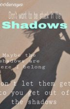 I don't want to be stuck in the shadows anymore  ( sequel To My Sisters Sitter ) by 1-800lucaya