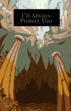 I'll always protect you| An Undertale Corisk story by Eliin_E