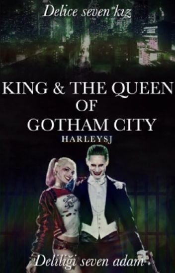 King & The Queen of Gotham City | JARLEY TR (Askıya Alındı)