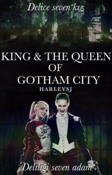 King & The Queen of Gotham City | JARLEY TR (Askıya Alındı)