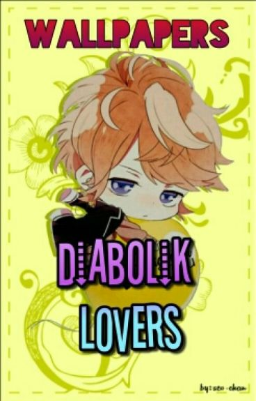 Wallpapers Diabolik Lovers ©