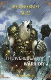 [SU] The Werebeast Tales - The Werebear Warrior by hawkeyTG