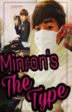Minron's The Type. by Jhope_Xiumin_Minhyun