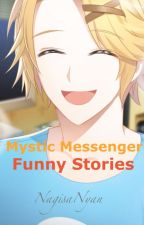 Mystic Messenger - Funny Stories by _MelonP_