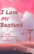 I Love... My Brother? 彡 Jikook  by Hanjoolie_934