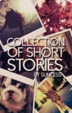 Collection Of Short Stories by _rebelle