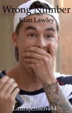Wrong number (kian lawley fanfic)  by LauraJensen484
