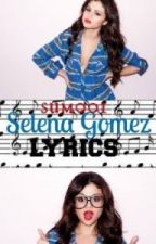 Selena Gomez Lyrics by sum001