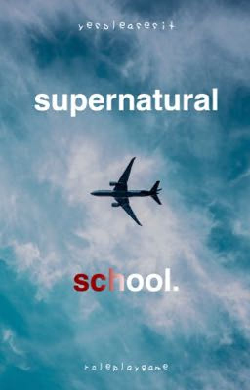 Supernatural school. « Roleplaygame. » by yespleasesit