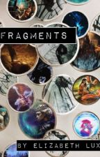 Fragments  by Queen_of_fandonia