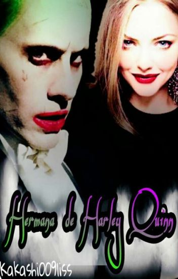 Hermana De Harley Quinn (Joker y tu)