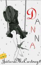 D A N N A by JavieraMcCartney14