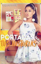 Portadas para tus historias ||ABIERTO|| by FutureAshGirlfriend