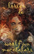 Lorien De Woolf' un Maceraları by dreamofsea