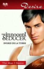 Virgo Series: The Innocent Seducer (Published under MSV) by IngridDelaTorreRN